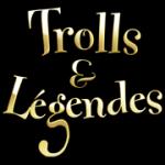 Trolls & Légendes